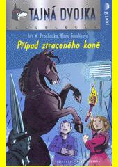Tajná dvojka. Případ ztraceného koně  (odkaz v elektronickém katalogu)