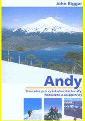 Andy : průvodce pro vysokohorské turisty, horolezce a skalpinisty  (odkaz v elektronickém katalogu)