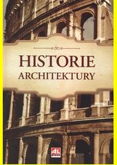 Historie architektury  (odkaz v elektronickém katalogu)