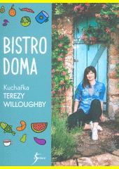 Bistro doma : kuchařka Terezy Willoughby  (odkaz v elektronickém katalogu)