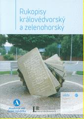 Rukopisy královédvorský a zelenohorský  (odkaz v elektronickém katalogu)