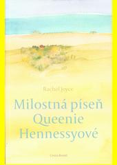 Milostná píseň Queenie Hennessyové  (odkaz v elektronickém katalogu)