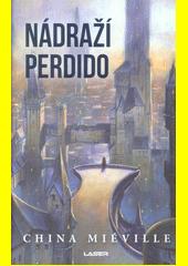 Nádraží Perdido  (odkaz v elektronickém katalogu)
