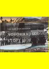 Novohradsko - stopy lidí  (odkaz v elektronickém katalogu)