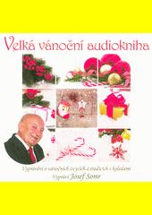 Velká vánoční audiokniha (odkaz v elektronickém katalogu)