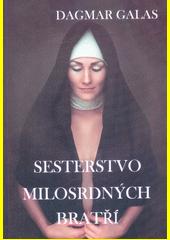 Sesterstvo Milosrdných bratří  (odkaz v elektronickém katalogu)