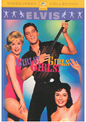 Elvis Presley. Girls! Girls! Girls! (odkaz v elektronickém katalogu)