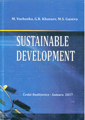 Sustainable development : monograph  (odkaz v elektronickém katalogu)