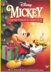 Mickey: Co se stalo o Vánocích (odkaz v elektronickém katalogu)