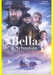 Bella a Sebastian 3 (odkaz v elektronickém katalogu)