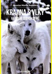 Krajina s vlky. Kniha I., Rapsodie šedých stínů  (odkaz v elektronickém katalogu)