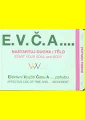E.V.Č.A....  (odkaz v elektronickém katalogu)
