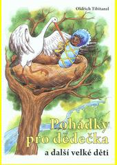 Pohádky pro dědečka a další velké děti  (odkaz v elektronickém katalogu)