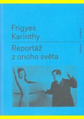 Reportáž z onoho světa  (odkaz v elektronickém katalogu)