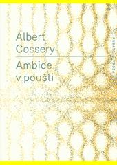 Ambice v poušti  (odkaz v elektronickém katalogu)