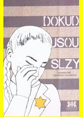 Dokud jsou slzy  (odkaz v elektronickém katalogu)
