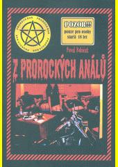 Z prorockých análů  (odkaz v elektronickém katalogu)