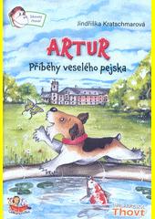 Artur : příběhy veselého pejska  (odkaz v elektronickém katalogu)