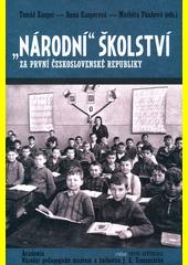 Národní  školství za první Československé republiky  (odkaz v elektronickém katalogu)