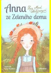 Anna ze Zeleného domu  (odkaz v elektronickém katalogu)
