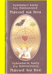 Vykládací karty Ivy Hüttnerové (odkaz v elektronickém katalogu)