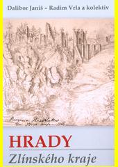 Hrady Zlínského kraje  (odkaz v elektronickém katalogu)
