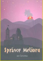 Správce Melioru  (odkaz v elektronickém katalogu)
