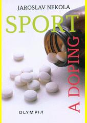 Sport a doping  (odkaz v elektronickém katalogu)
