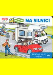 Na silnici : zatáhni a otevři okénko  (odkaz v elektronickém katalogu)