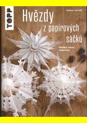 Hvězdy z papírových sáčků : křehká zimní dekorace  (odkaz v elektronickém katalogu)