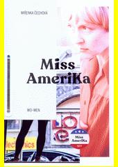Miss Amerika  (odkaz v elektronickém katalogu)