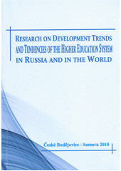 Research on development trends and tendencies of the higher education system in Russia and in the world : monograph  (odkaz v elektronickém katalogu)