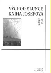 Východ slunce : kniha Josefova  (odkaz v elektronickém katalogu)