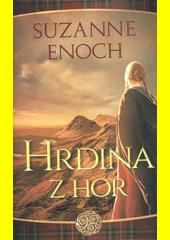 Hrdina z hor : první díl série Neobyčejní hrdinové  (odkaz v elektronickém katalogu)