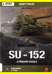 SU-152 a příbuzná vozidla  (odkaz v elektronickém katalogu)