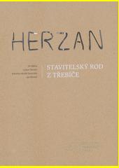 Herzan : stavitelský rod z Třebíče  (odkaz v elektronickém katalogu)