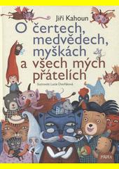 O čertech, medvědech, myškách a všech mých přátelích  (odkaz v elektronickém katalogu)