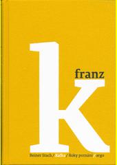 Kafka. Roky poznání  (odkaz v elektronickém katalogu)