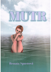 Mutr  (odkaz v elektronickém katalogu)