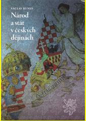 Národ a stát v českých dějinách  (odkaz v elektronickém katalogu)