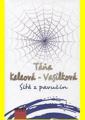 Sítě z pavučin  (odkaz v elektronickém katalogu)