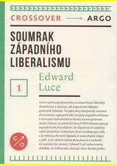 Soumrak západního liberalismu  (odkaz v elektronickém katalogu)