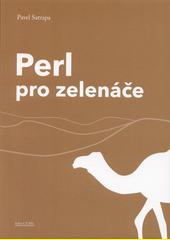 Perl pro zelenáče  (odkaz v elektronickém katalogu)