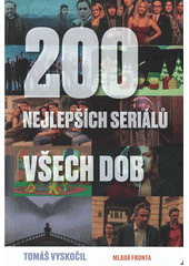 200 nejlepších seriálů všech dob  (odkaz v elektronickém katalogu)