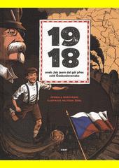 1918, aneb, Jak jsem dal gól přes celé Československo  (odkaz v elektronickém katalogu)