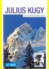 Ze života horolezce  (odkaz v elektronickém katalogu)