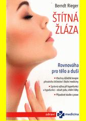 Štítná žláza : rovnováha pro tělo a duši  (odkaz v elektronickém katalogu)