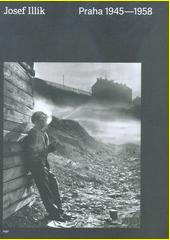 Praha 1945-1958  (odkaz v elektronickém katalogu)
