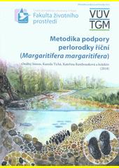 Metodika podpory perlorodky říční (Margaritifera margaritifera)  (odkaz v elektronickém katalogu)