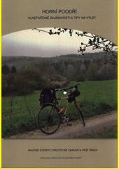 Horní Poodří - vlastivědné zajímavosti a tipy na výlet  (odkaz v elektronickém katalogu)